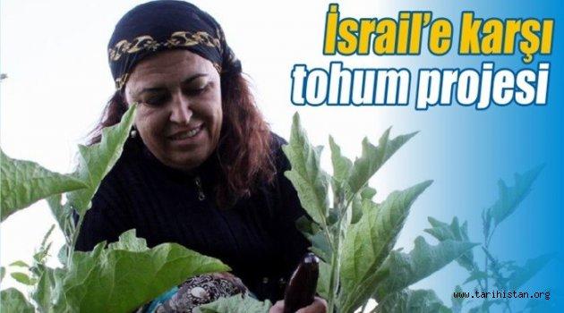 """""""İsrail'in Hibrit Tohum Projesi Tüm Dünyayı Tehdit Ediyor"""""""