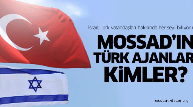 İsrail, Türk vatandaşları hakkında her şeyi biliyor mu?