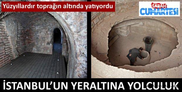 İstanbul'un yeraltı şehrine yolculuk