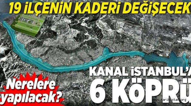 Kanal İstanbul ile 19 ilçenin kaderi değişecek.