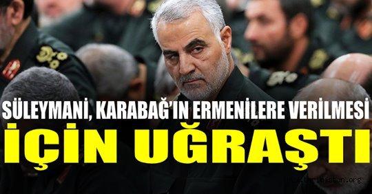 """""""KASIM SÜLEYMANİ, KARABAĞ'IN ERMENİLERE VERİLMESİ İÇİN UĞRAŞTI"""""""