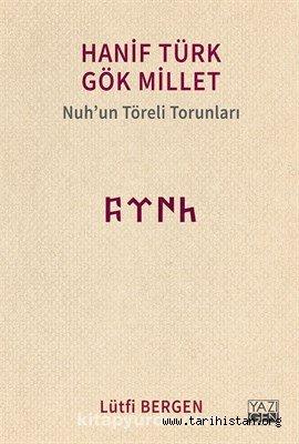 """Lütfi Bergen'in beklenen kitabı yayımlandı: """"Hanif Türk-Gök Millet"""""""