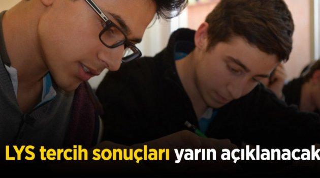 LYS TERCİH SONUÇLARI YARIN
