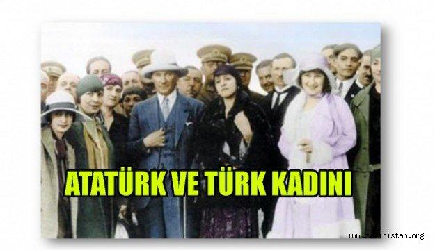 Atatürk ve Türk Kadını / Perihan Naci ELDENİZ