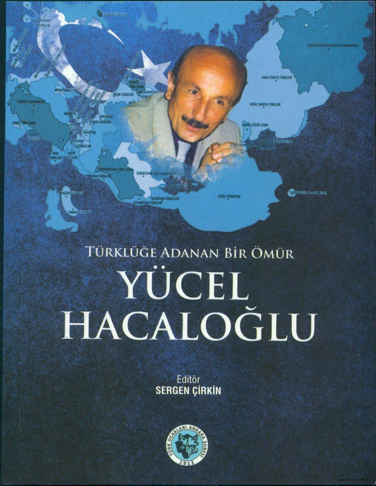 Bir ömür boyu Türklük için...