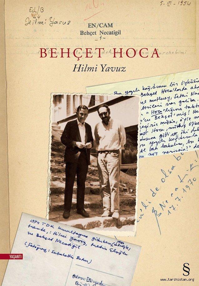 """Hilmi Yavuz'un Behçet Necatigil'i anlattığı """"Behçet Hoca"""" kitabı çıktı"""