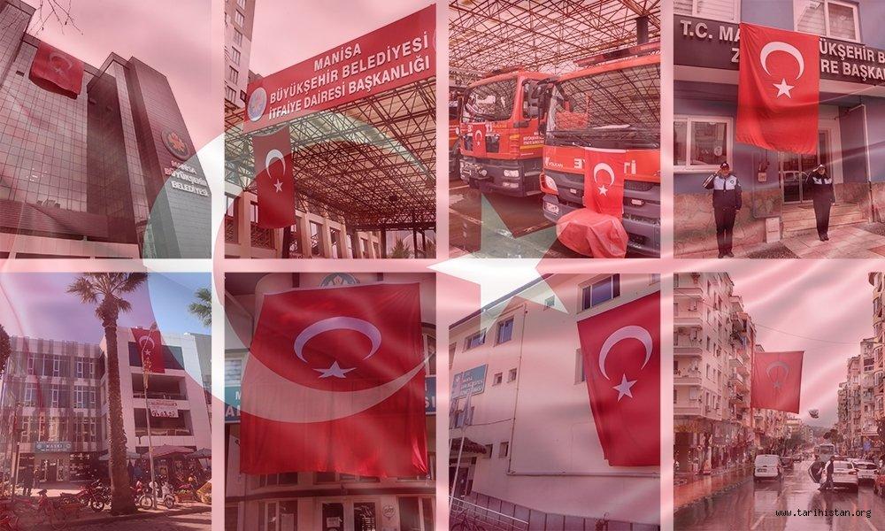 Manisa Şanlı Türk Bayrakları İle Donatıldı