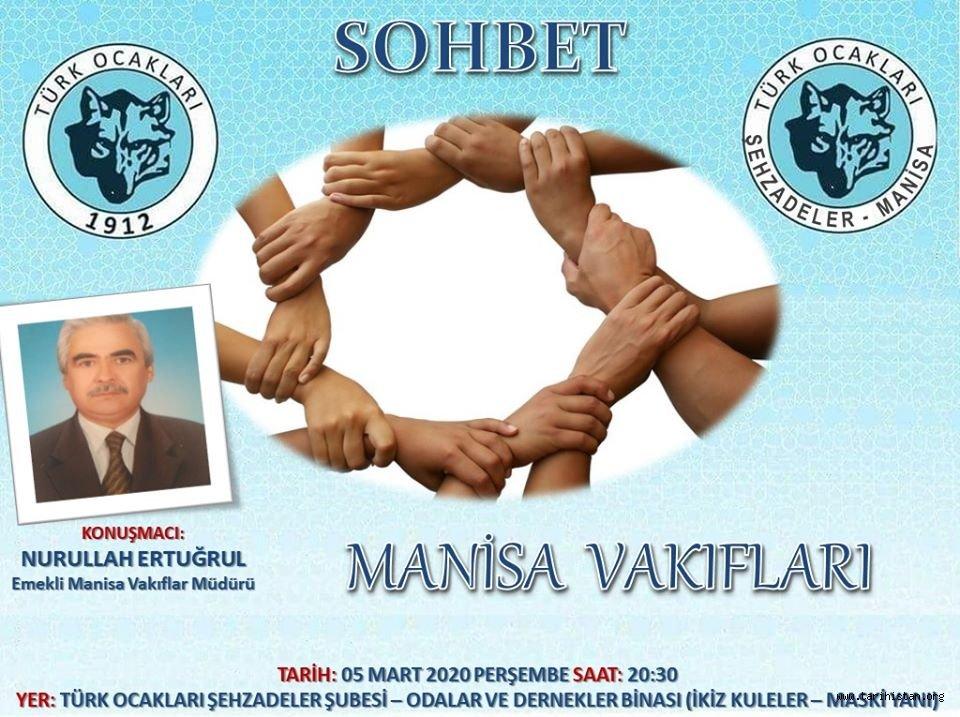 """Manisa Şehzadeler Türk Ocağında """"Manisa Vakıfları"""" Konuşulacak"""