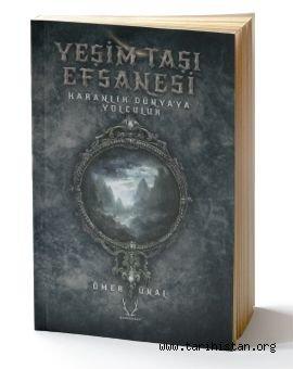 Ömer Ünal'ın Yeşim Taşı Efsanesi romanı çıktı