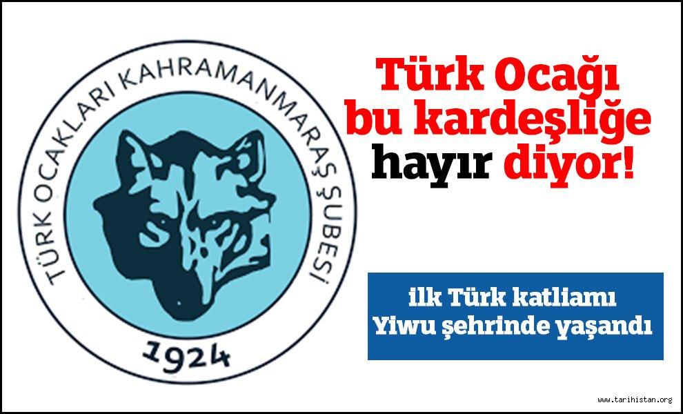 Türk ocağı bu kardeşliğe hayır diyor