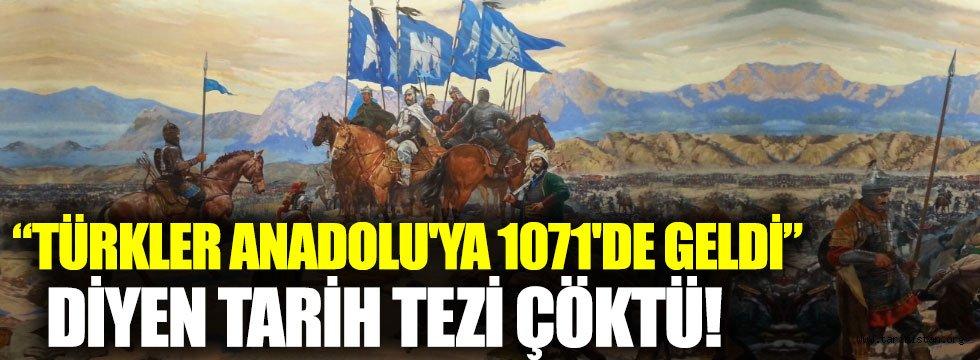 """""""Türkler Anadolu'ya ilk kez 1071'de geldi"""" diyen tarih tezi çöktü!"""