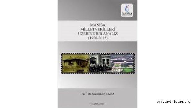 Manisa Milletvekilleri Üzerine Bir Analiz 1920-2015