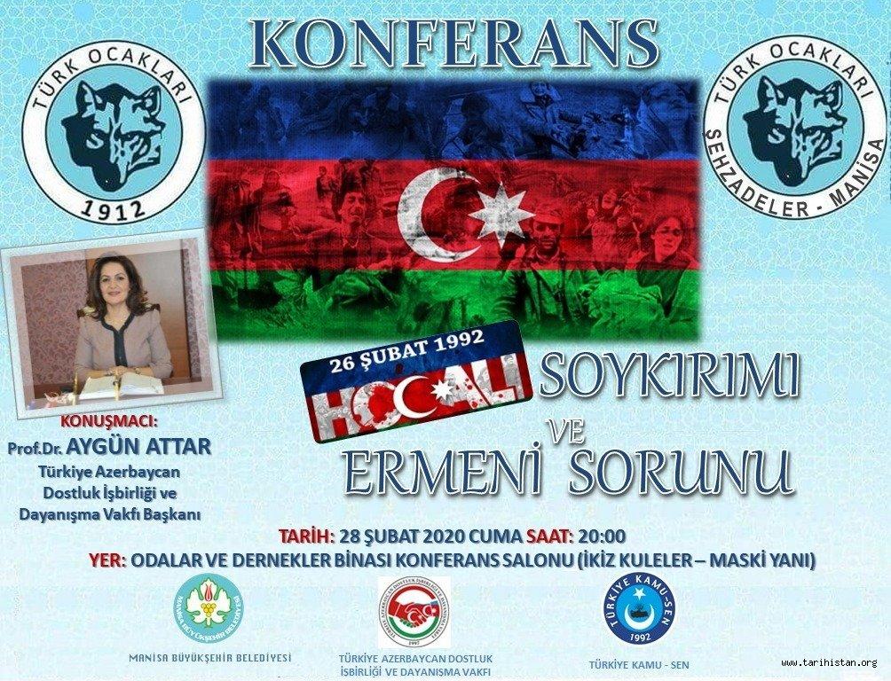 """Manisa Şehzadeler Türk Ocağından """"HOCALI SOYKIRIMI ve ERMENİ SORUNU"""" Konferansı"""