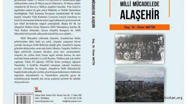 """""""Milli Mücadelede ALAŞEHİR"""" kitabı yayımlandı"""