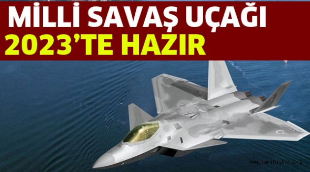 Milli savaş uçağı TFX 2023