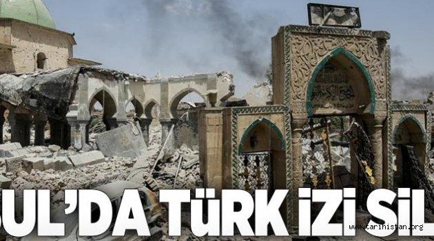 Musul'daki Türk izi silindi.