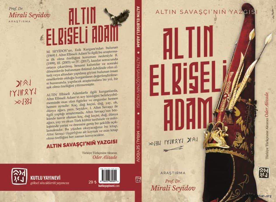"""Oder ALİZADE tarafından Türkiye Türkçesine aktarılan """"Altın Elbiseli Adam"""" kitabı çıktı"""