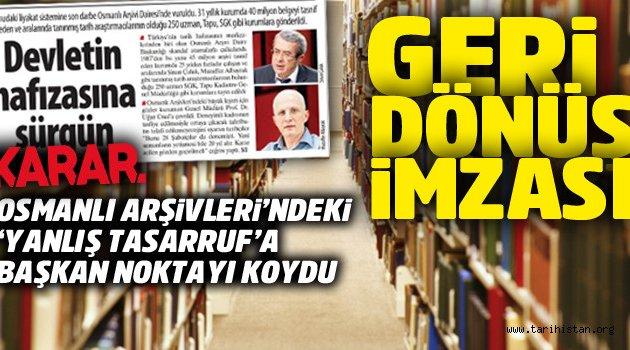 Osmanlı arşivlerinde yanlıştan dönüldü