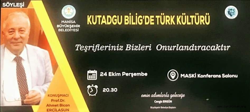 Prof. Dr. Ahmet Bican ERCİLASUN Manisa'da Konferans verecek.
