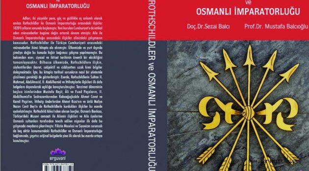'Rothschildler ve Osmanlı İmparatorluğu'