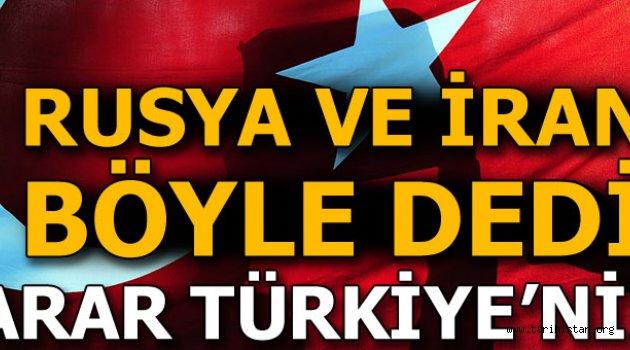 Rusya ve İran inisiyatifi Türkiye'ye bıraktı!