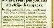 Manisa Şehri Pek Yakında Elektiriğe Kavuşacak!