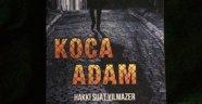"""""""Koca Adam"""" kitabının yeni baskısı yayımlandı"""