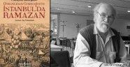"""Osmanlı tarihçisi François Georgeon """"Osmanlıdan Cumhuriyete İstanbul'da Ramazan"""" kitabını anlattı."""
