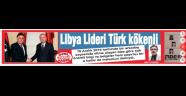 Libya'daki başbakan bir Türk ve Manisalı haberimiz ulusal basında
