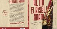 Prof. Dr. Yaşar Çoruhlu`nun Sunumuyla Altın Elbiseli Adam