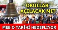 Bakan Selçuk'tan okulların açılması ile ilgili...