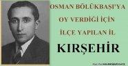 TARİHTE BUGÜN 30 MAYIS (Günün Olayı: Kırşehir'in İlçe Yapılması) / FAZLI KÖKSAL