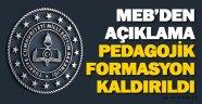 MEB pedagojik formasyonu kaldırdığını açıkladı