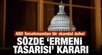 ABD Senatosu Ermeni yalanına evet dedi!