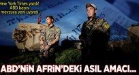 ABD'nin Afrin'deki asıl amacı.... Petrol