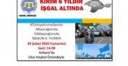 ANKARA'DA, KIRIM'IN İŞGALİNİN 6. YIL DÖNÜMÜ SEBEBİYLE PROTESTO DÜZENLENECEK