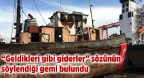 Atatürk'ü İstanbul'a Getiren Gemi Bulundu