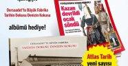 Atlas Tarih Nisan - Mayıs 2019 sayısı bayilerde!