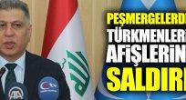 Barzani kuvvetleri Türkmenlerin afişlerine saldırı!
