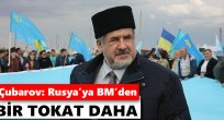 Çubarov: Rusya'ya BM'den bir tokat daha