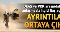 DEAŞ ve PKK arasında kirli anlaşma ortaya çıktı