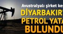 Diyarbakır'da petrol bulundu!