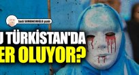 Doğu Türkistan kimin, orada neler oluyor?