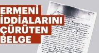 Ermeni iddialarını çürüten belge