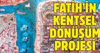 Fatih'in kentsel Dönüşüm Projesi: Hakan Erdem