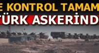 İdlib'te saha kontrolü tamamen Türk askerinin elinde