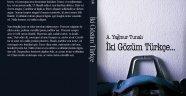 'İki Gözüm Türkçe' - Arslan TEKİN
