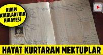 Kırım Türklerini kurtaran mektuplar