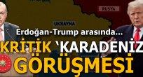 Kritik 'Karadeniz' görüşmesi