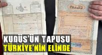 Kudüs'ün tapusu Türkiye'nin elinde